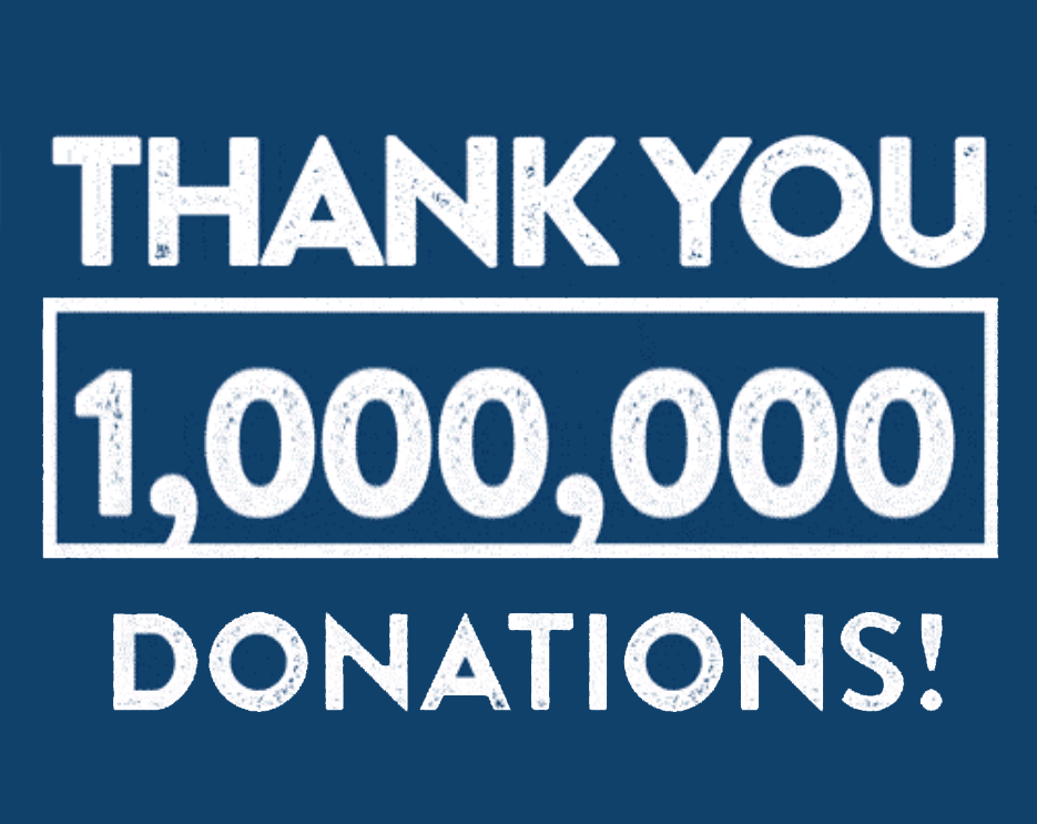 """Graphic of white text on a navy background that reads """"Thank you 1,000,000 donations!"""""""